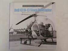 Book: Bell 47/H-13 Sioux Helicopter - Military and Civilian Use, 1946 to Present