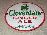 VINTAGE CLOVERDALE GINGER ALE +4 LEAF CLOVER 6 PORCELAIN METAL SODA POP GAS SIGN