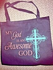 """My GOD is an AWESOME GOD"" TOTE BAG 14/"" X 13""H,  Recycled Nylon *NEW* Colorful!"
