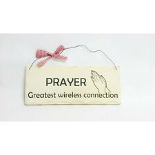 Wood Sign WP348  Prayer, Greatest Wireless Connection