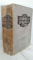The Australian Household Guide by Lady Hackett - 1916 Perth Published - 1100pp