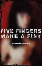 Five Fingers Make A Fist
