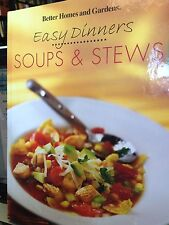 Better Homes and Gardens Easy Dinners Soups & Stews. New Hardcover Cookbook!