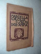 I Gioielli dell' EROICA - I salmi dell'anima / Marcella Cæcilia - Prima Edizione