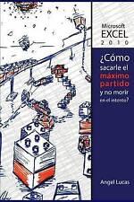 Microsoft Excel 2010 - ¿Como sacarle el máximo partido y no morir en el intento?
