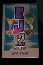 EJ 12 GIRL HERO - Jump Start by Susannah McFarlane