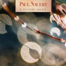 Paul Nauert : Paul Nauert: A Distant Music CD (2016) ***NEW***