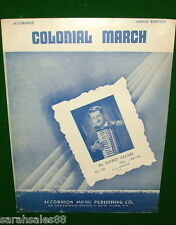 COLONIAL MARCH 1951 Accordion Sheet Music by Alfred Sillari on Cover.