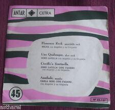 MILVA Flamenco Rock GINO LATILLA CARLA BONI URUGUAY EP ANTAR CETRA Italia
