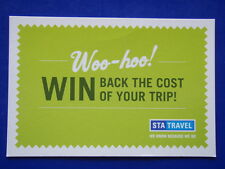 WOO-HOO! WIN BACK THE COST OF YOUR TRIP! STA TRAVEL AVANT CARD #9214 POSTCARD