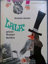 Lala, prince du pays des fées, Magda Szabo, 1971 (0908)