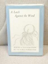 Victoria FORRESTER / A LATCH AGAINST THE WIND Signed 1st Edition 1985