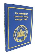 The Heritage of Lowndes County Georgia - 2000