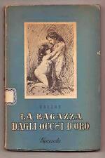 Balzac,LA RAGAZZA DAGLI OCCHI D'ORO,Guanda 1946[cura Attilio Bertolucci
