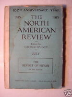 NORTH AMERICAN REVIEW magazine July 1915 WWI