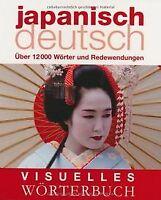 Visuelles Wörterbuch Japanisch-Deutsch: Über 12000 Wörte... | Buch | Zustand gut