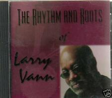 VOCAL JAZZ - SOUL CD LARRY VANN THE RHYTHM AND ROOTS