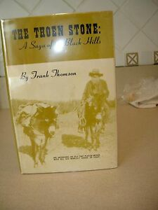 The Thoen Stone: A Saga of the Black Hills By Frank Thomson