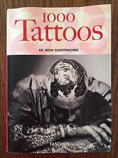 1000 Tattoos - Henk Schiffmacher - Taschen