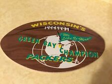 "Wisconsin's Green Bay Champion Packers ""We like it here"" Wood  Football Sign"