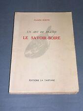 Vins Gastronomie Claude Bonvin un art de France le savoir-boire 1948