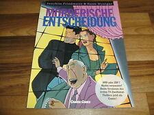 Friedmann -- MÖRDERISCHE ENTSCHEIDUNG  / Carlsen Comic in 1. Auflage 1991