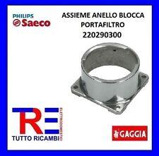 ASSIEME ANELLO BLOCCA PORTAFILTRO MACCHINA DEL CAFFE' SAECO 220290300