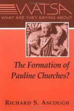 What Are They Saying About the Formation of Pauline Churches?-ExLibrary