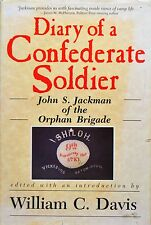 American Military History: Diary of a Confederate Soldier : John S. Jackman of t