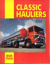 Classic Hauliers by Bob Tuck Pub. Fitzjames Press 1989
