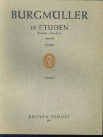 """Burgmüller - """" 18 Etüden opus 109 """"  Piano"""