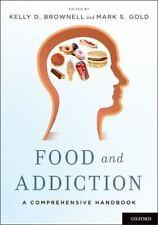 Food and Addiction: A Comprehensive Handbook,