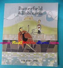 book libro BUTTERFIELD & ROBINSON Trip guide 2000 biking walking since 1966(L27)