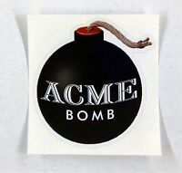 "Acme Bomb looney tunes Wile E coyote sticker decal 3""x3.2"""