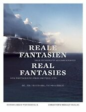 Reale fantasien, real fantasies, new photography from Switzerland