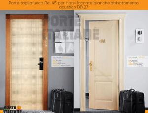 Portes Coupe-Feu Rei 45 pour Hotel Laqué Blanc Démolition Acoustique DB 27