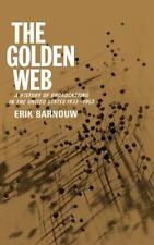 The Golden Web: A History of Broadcasting in the United States: Vol. 2 - 1933 t