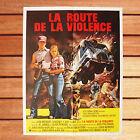 JONATHAN KAPLAN AFFICHE CINEMA 60X80 CM LA ROUTE DE LA VIOLENCE WHITE LINE FEVER