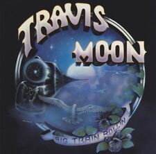 CD TRAVIS MOON - Big Train Rollin / hard Southern Rock USA 1982
