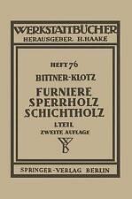 Furniere ― Sperrholz Schichtholz: Erster Teil: Technologische Eigenschaften; Prü