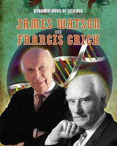 James Watson and Francis Crick Dynamic Duos of Science Hardcover Matt Anniss