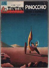 TINTIN n°724 -- 6 SEPTEMBRE 1962 - Complet très bel état. PINOCCHIO