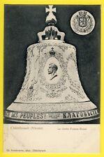 cpa FRANCE CHATELLERAULT (Vienne) La CLOCHE FRANCO RUSSE Franco-Russian bell