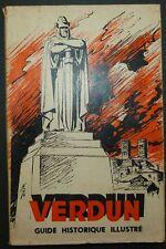 VERDUN - Guide historique illustré / Guerre 14-18