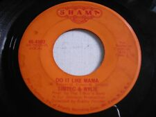 Simtec & Wylie Do It Like Mama / Can't Break Away 1969 45rpm