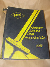 MITCHELL MANUALS 1974 NATIONAL SERVICE DATA IMPORTED CAR VINTAGE