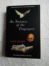 An Instance of the Fingerpost by Iain Pears Advanced Reader/Uncorrected Proof