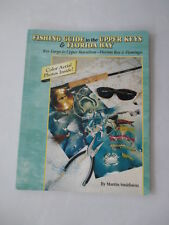 Fishing Guide to the Upper Keys and Florida Bay by Smithson, Martin
