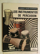 BOOK LOS INSTRUMENTOS DE PERCUSION DOMINGO ARAGU PERCUSSION AFROCUBA MUSIC DRUMS