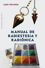 NEW Manual de radiestesia y radionica (Spanish Edition) by Loto Perrella